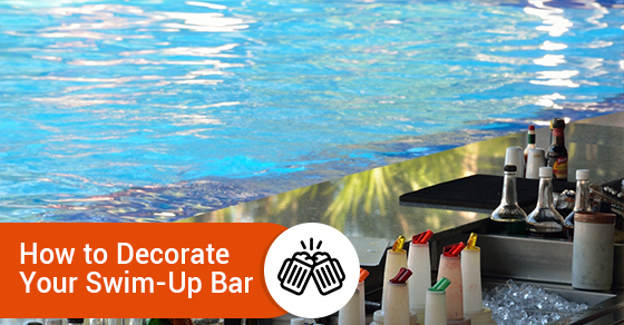 How to Decorate Your Swim-Up Bar