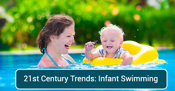 21st Century Trends: Infant Swimming