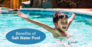 why you should look for salt water pool over regular pool